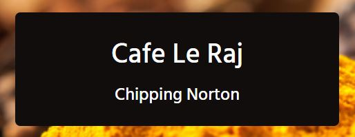 Cafe Le Raj Chipping Norton